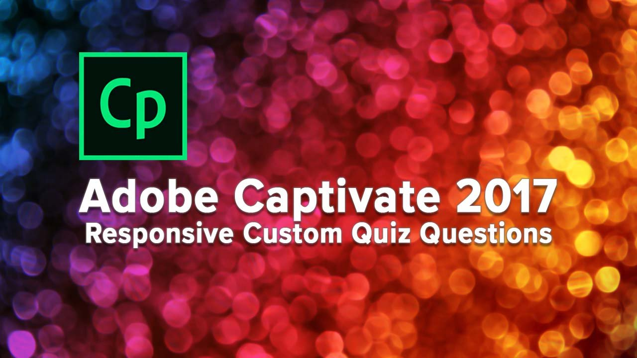Giving Away My Captivate 2017 Course For FREE! - eLearning
