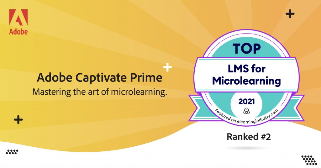Explore microlearning capabilities in Adobe Captivate Prime – eLearning